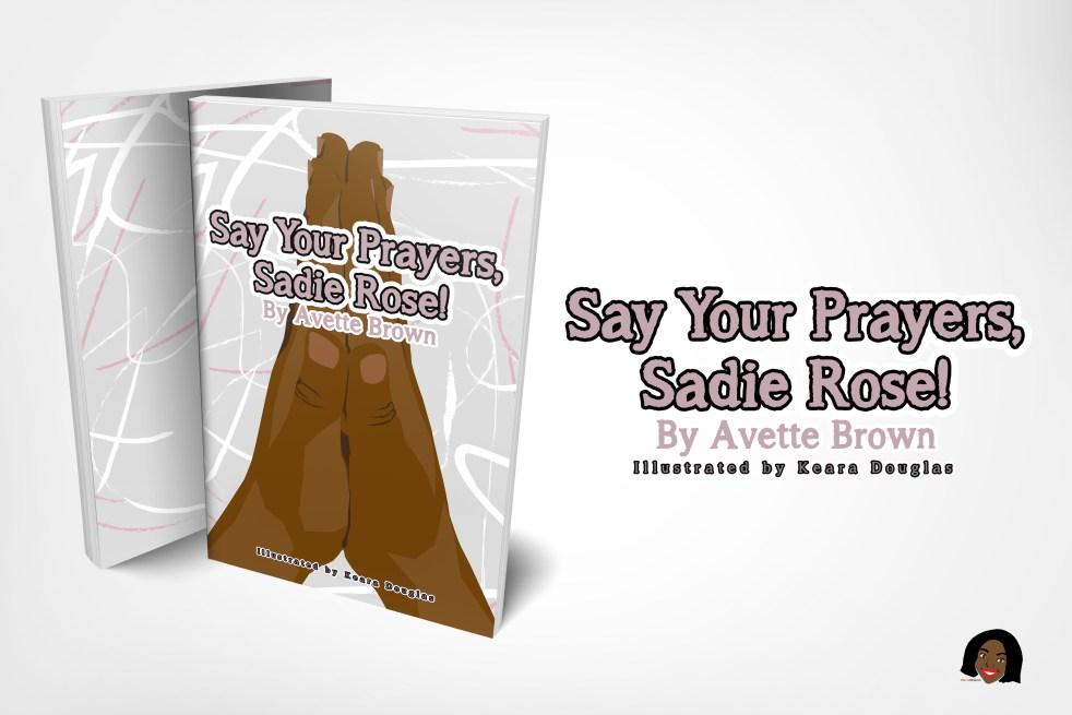 Say Your Prayers Sadie Rose! Mock Up