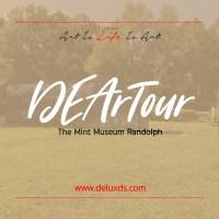 DEArTour -  Mint Museum Randolph of Charlotte, NC