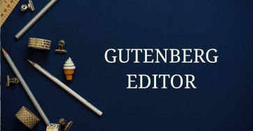 Beginer guide for WordPress Gutenberg editor
