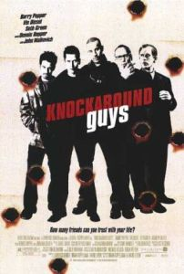 Knockaround_guys_poster See It Instead:  The World's End Movie review Deluxe Video Online