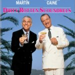 Retro Review: Dirty Rotten Scoundrels