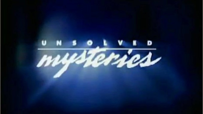 TV That Ruined My Childhood: Unsolved Mysteries.