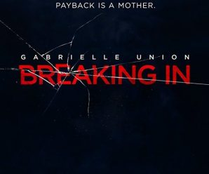 Coming Soon Trailers: Breaking In, Life of the Party.