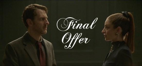 Short Film Review: Final Offer.