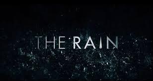 Binge Or Purge The Rain Netflix