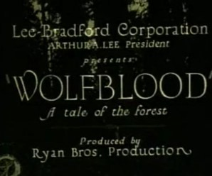 Retro Review: Wolf Blood (1925).
