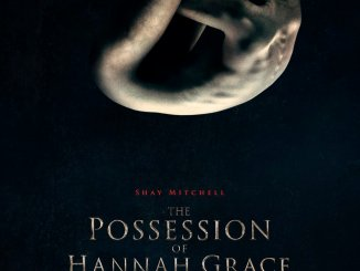 Coming Soon Trailers: The Possession of Hannah Grace.