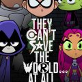 Movie Leftovers: Teen Titans GO! to the Movies.