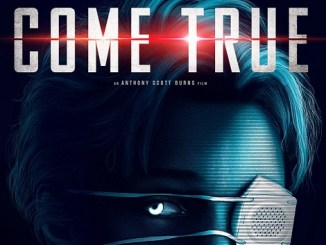 Coming Soon Trailers: Come True, The Human Voice.