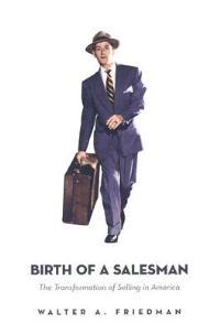 Birt of a salesman
