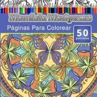 Libros Para Colorear Para Adultos: Mandala Mariposas Paginas Para Colorear (Libros de Mandalas Intrincados Para Adultos) Volumen 1 (Spanish Edition) by Chiquita Publishing (2015-06-15)