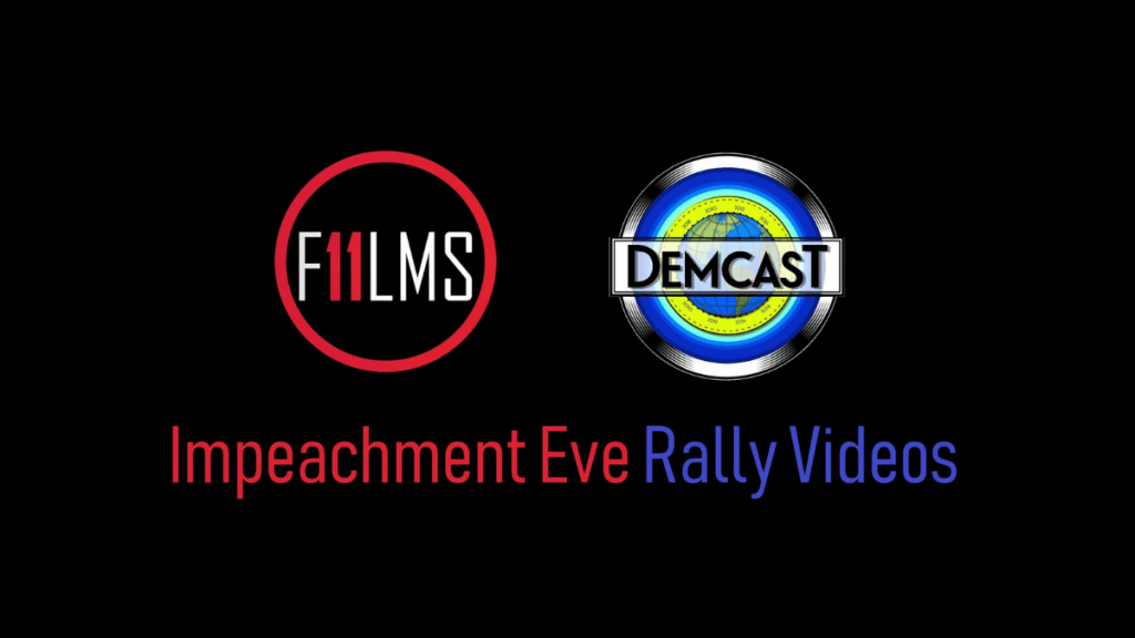 Impeachment Eve Rally Videos