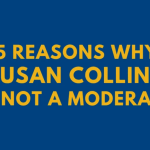 15 Reasons Why Susan Collins is Not a Moderate