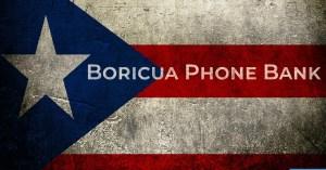 Boricua Phone Bank Oct14
