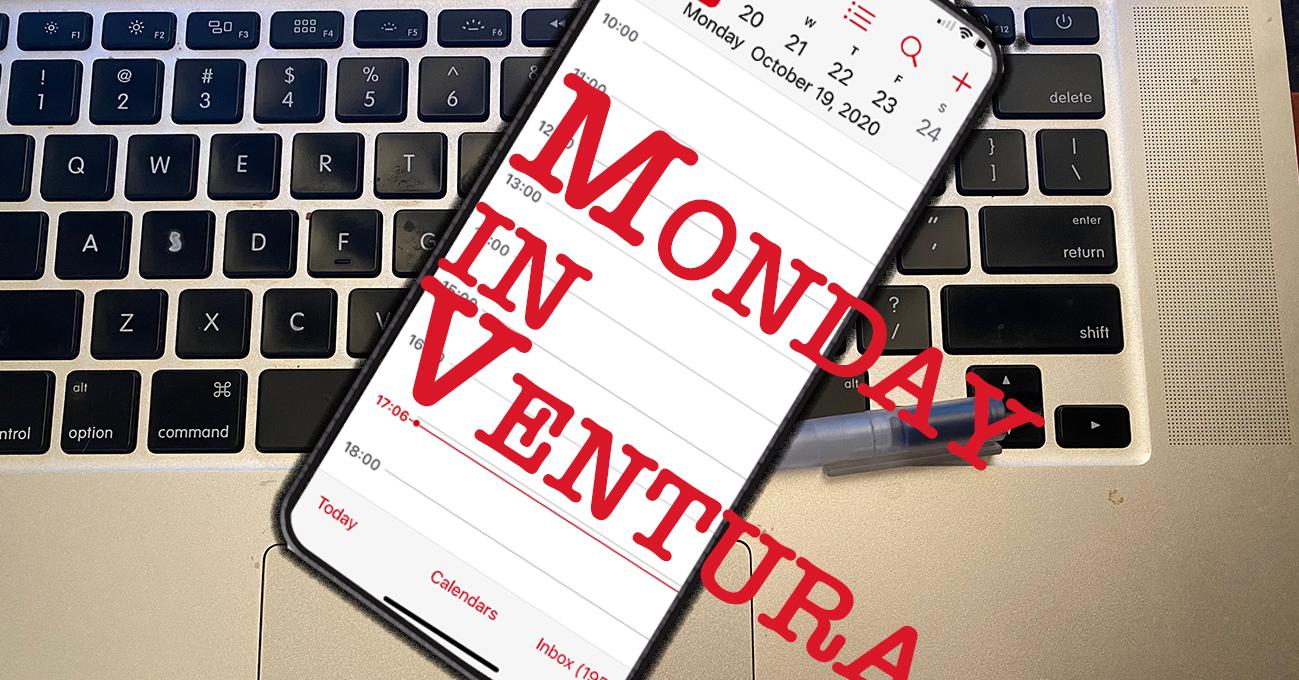 Monday in Ventura