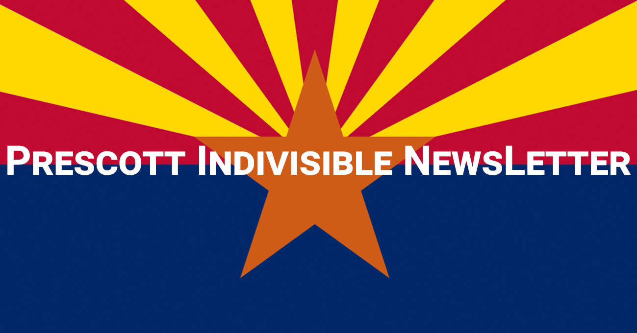 Prescott Indivisible Newsletter