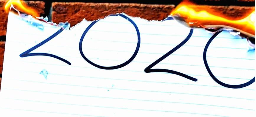 Burning 2020 sign