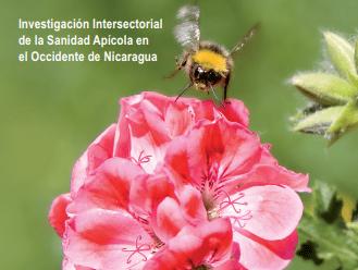 La Apicultura y Factores que Influyen en Producción, Calidad, Inocuidad y Comercio de la Miel