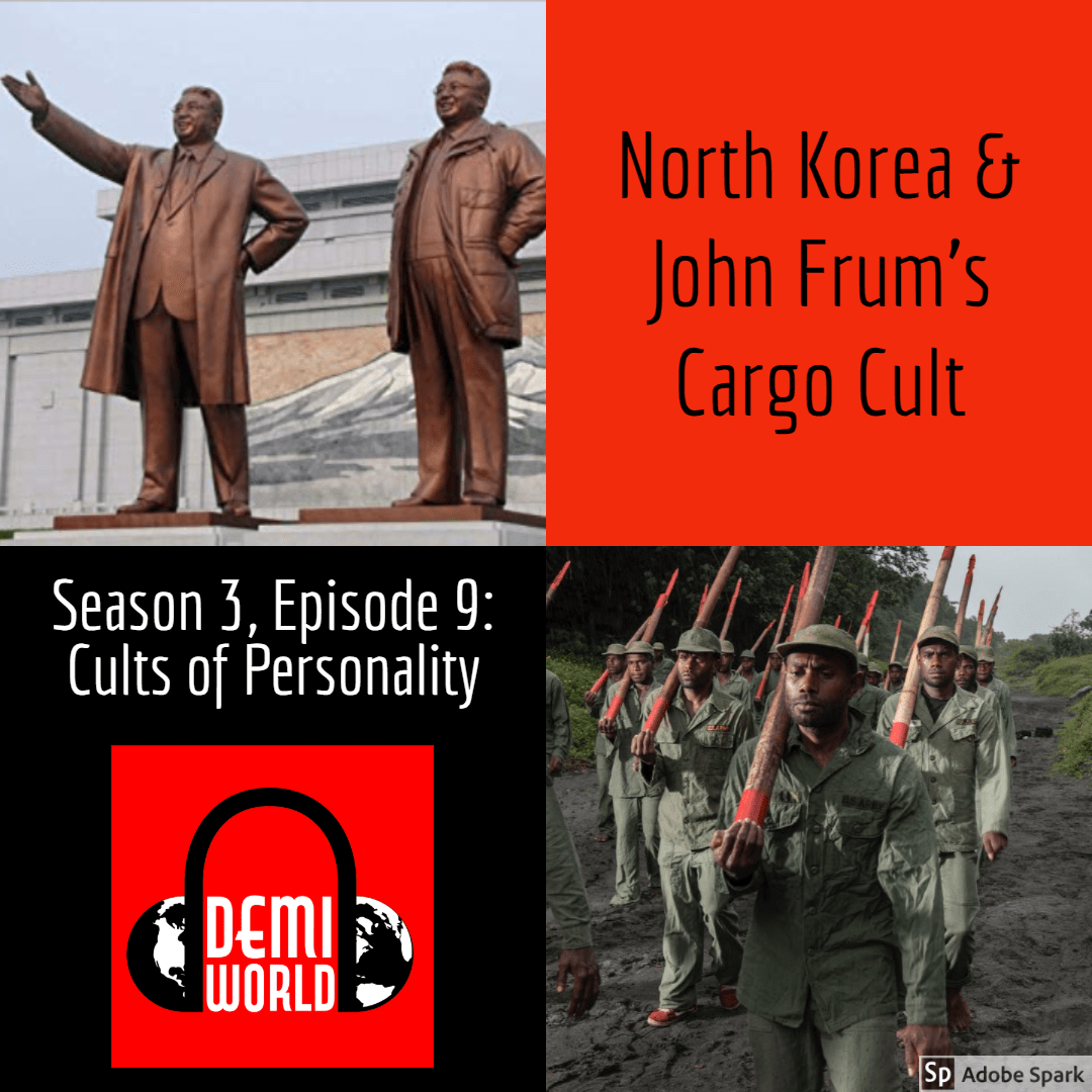 Episode 26: Cults of Personality