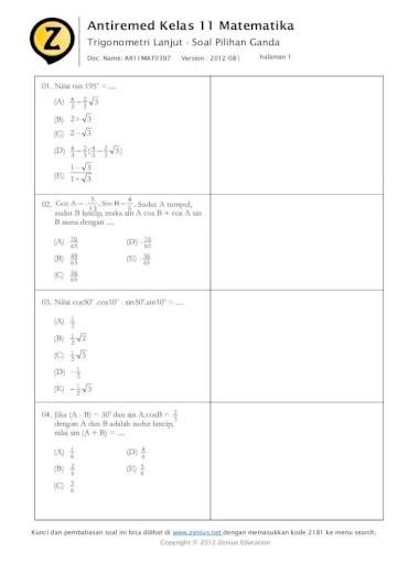A sin 750 b cos 750 c tan 1050 pembahasan a rumus jumlah dua sudut untuk sinus. Antiremed Kelas 11 Matematika Kelas 11 Matematika Trigonometri Lanjutan Soal Pilihan Ganda Doc Name Ar11mat0397 Version