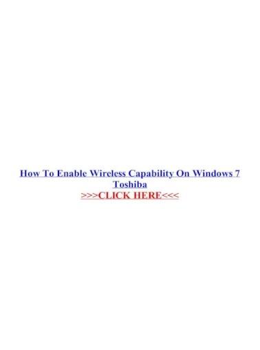 Cara Mengaktifkan Wifi Di Windows 7 : mengaktifkan, windows, Enable, Wireless, Capability, Windows, Toshiba, Tutorial, Mengaktifkan, Laptop, Document]
