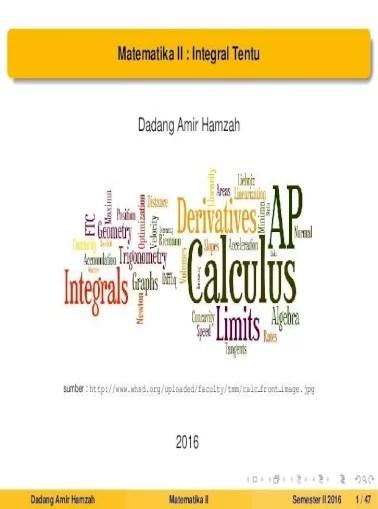 Setelah mengikuti dan mempelajari bab ii ini kita diharapkan. Dadang Amir Hamzah 3 Teorema Dasar Kalkulus I 4 Teorema Dasar Kalkulus Ii 5 Rumus Dasar Dan Sifat Sifat Pdf Document