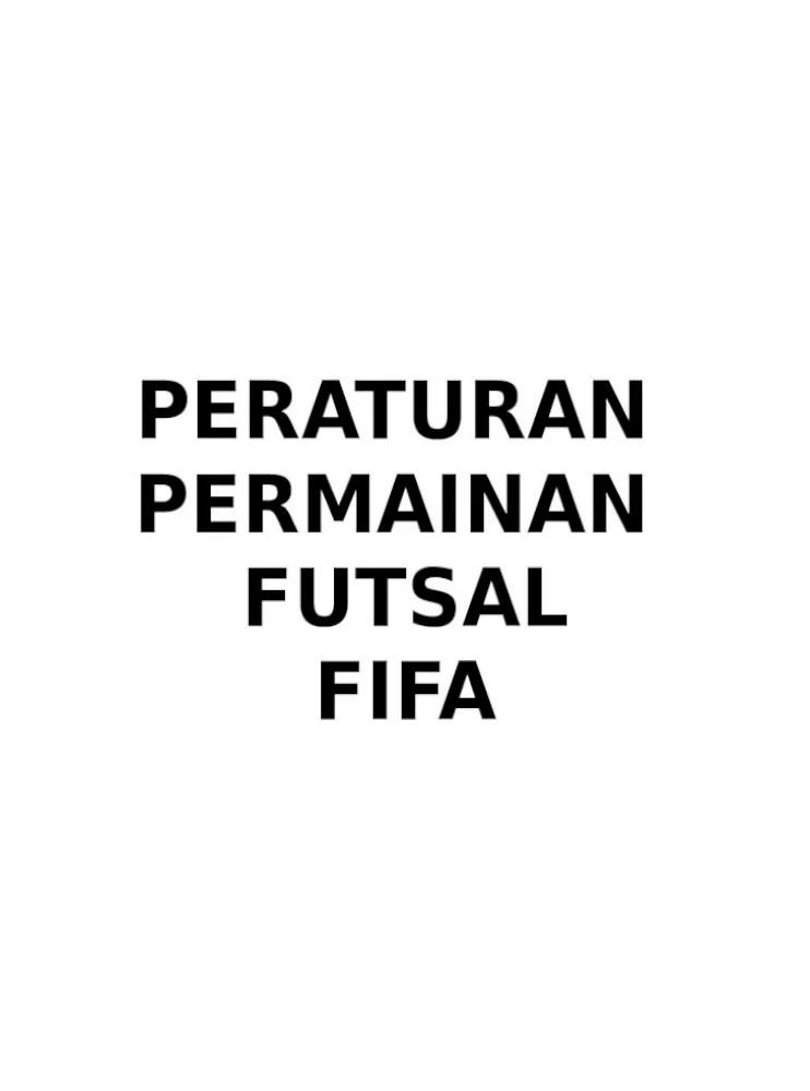 Peraturan Permainan Futsal : peraturan, permainan, futsal, 13700803, Peraturan-permainan-futsal-untuk-dicetak, Document]
