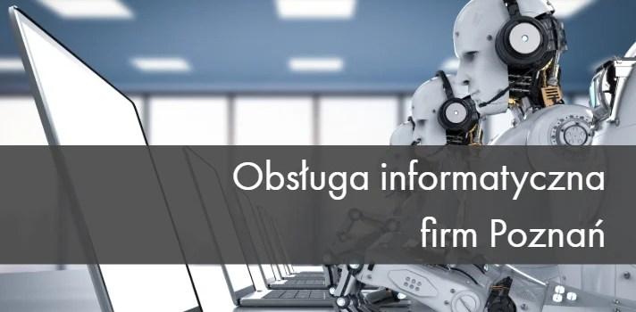 Obsługa informatyczna firm Poznań