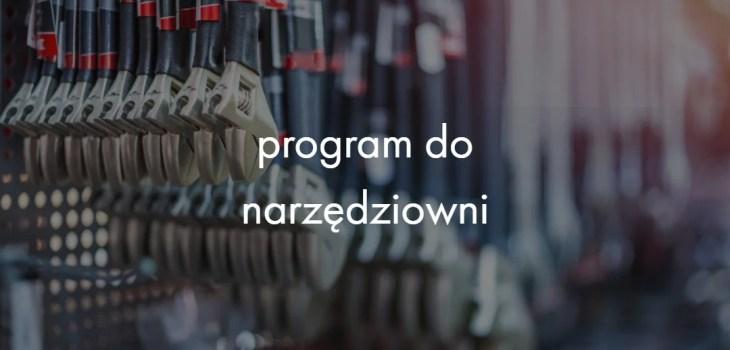 program do narzędziowni