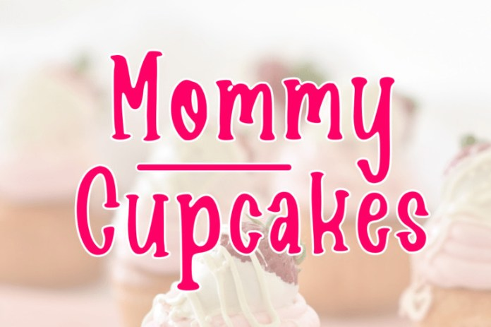 Mommy Cupcakes Font