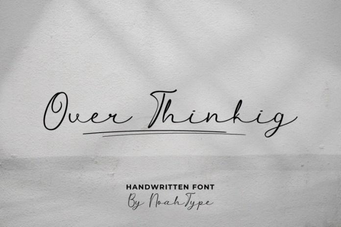 Over Thinking Handwritten Font