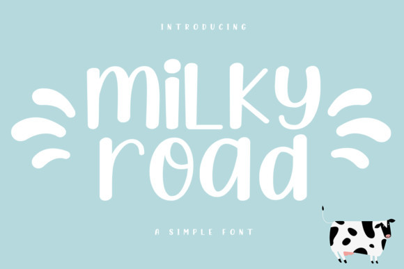 Milky Road Display Font