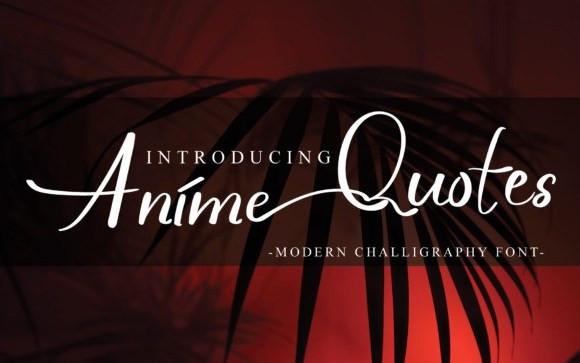 Anime Quotes Script Font