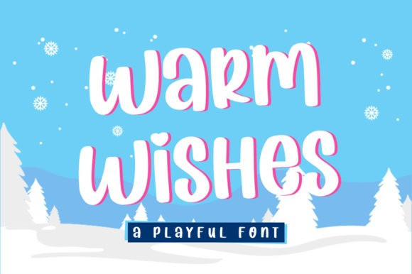 Warm Wishes Display Font