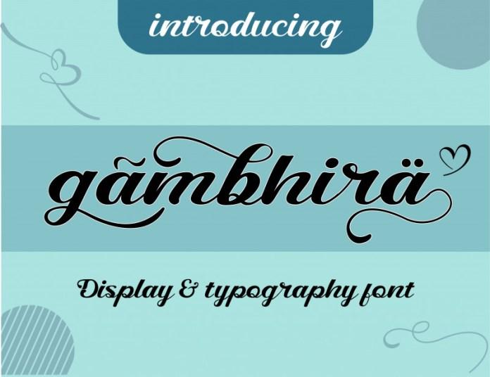 Gambhira Calligraphy Font