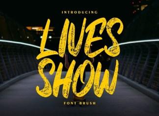 Lives Show Brush Font