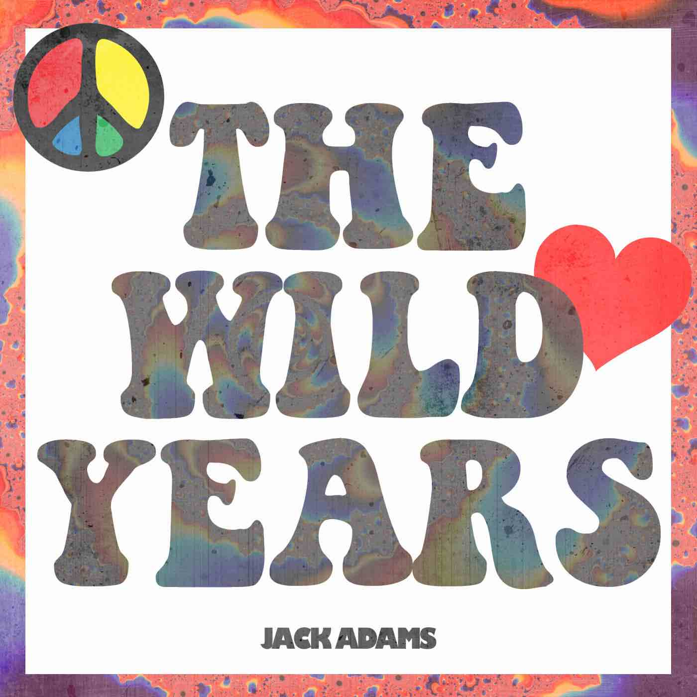 Jack Adams - The Wild Years