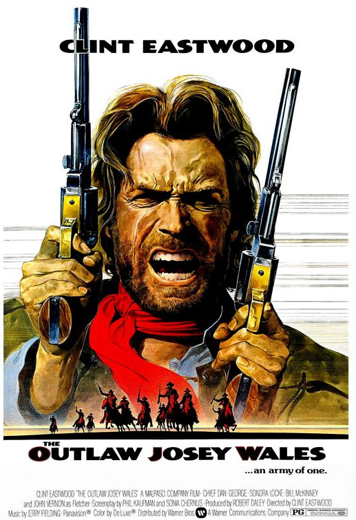 Movie Of The Day The Outlaw Josey Wales 1976 Demon S