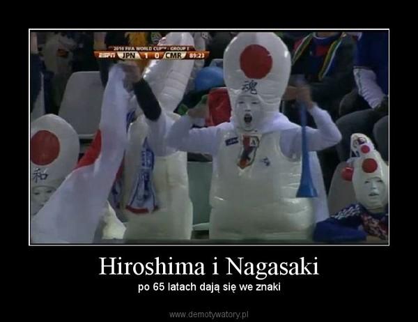Znalezione obrazy dla zapytania Demotywatory-Hiroshima