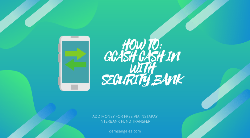 Free GCash cash in via Security Bank with new mobile app feature