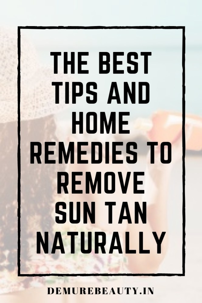 remove sun tan naturally with these natural skincare tips