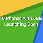 Top 10 Phones with 5GB RAM Launching Soon