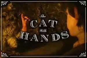 Short: The Cat With Hands - Robert Morgan