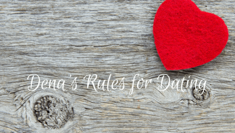 denas-rules-for-dating