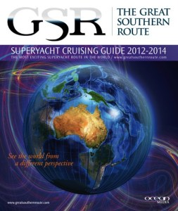 The Great Southern Route Superyacht Cruising Guide