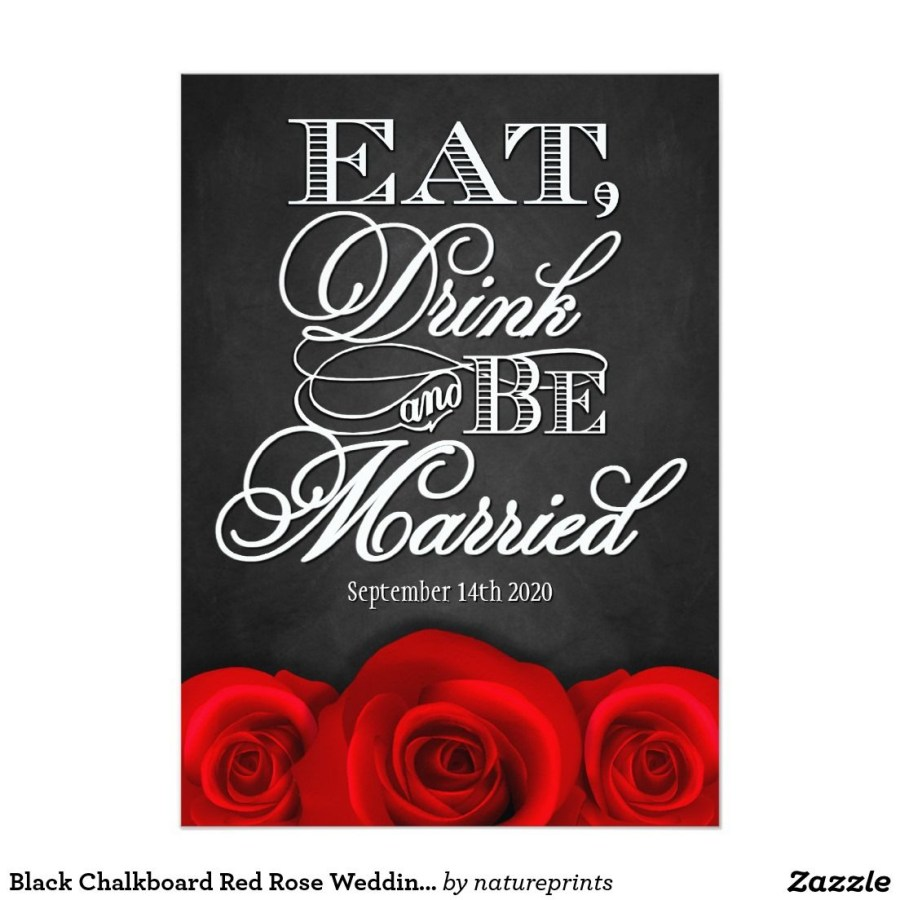 Black And Red Wedding Invitations Black Chalkboard Red Rose Wedding Invitations In 2018 Wedding
