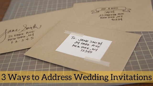 How To Address A Wedding Invitation 3 Ways To Address Wedding Invitations Youtube