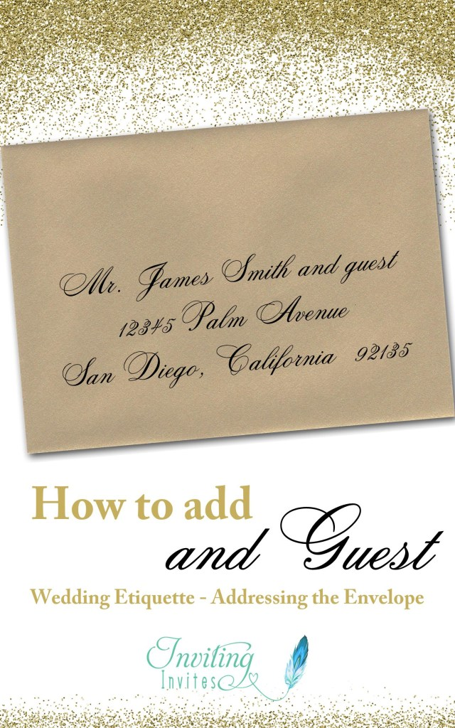 How To Address Wedding Invitations With Guest Wedding Invitation Etiquette How To Add And Guest