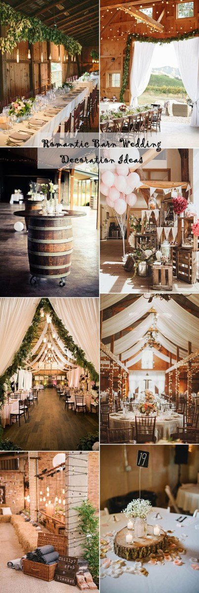 Ideas For Wedding Decorations 25 Sweet And Romantic Rustic Barn Wedding Decoration Ideas