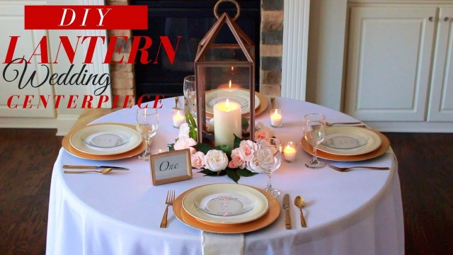 Lantern Decorations For Weddings Diy Lantern Wedding Centerpieces How To Make A Lantern